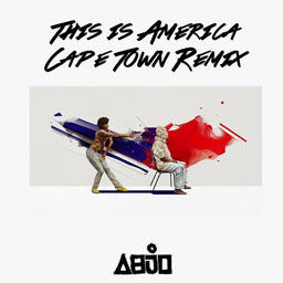 This Is America (Cape Town Remix)