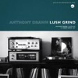Lush Grind (feat. Hubert Daviz)