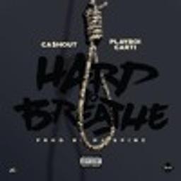 Hard To Breathe (feat. Playboi Carti)