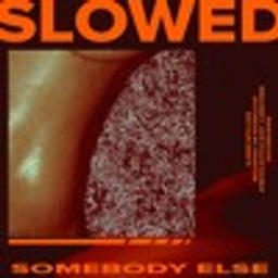 Somebody Else (feat. Carrie) [Erick Di Remix] (SLOW DAT SH*T)