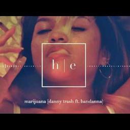 Marijuana (feat. Bandanna)