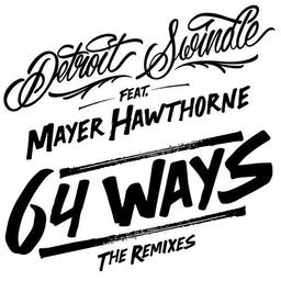 64 Ways (feat. Mayer Hawthorne)