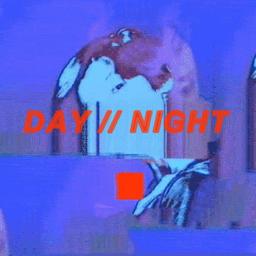 Day // Night