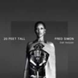 20 Feet Tall (Fred Simon EDIT)