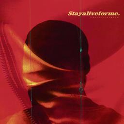 stayaliveforme