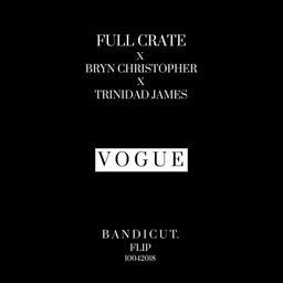 Vogue ft. Trinidad James & Bryn Christopher