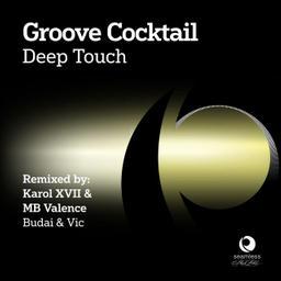 Deep Touch (Karol XVII & MB Valence Loco Mix)