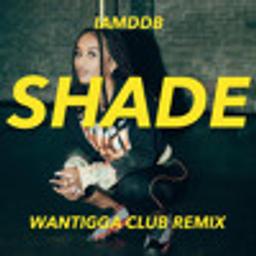 Shade (Wantigga Remix)