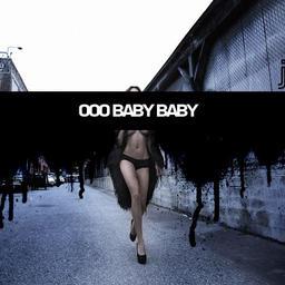 Ooo Baby Baby