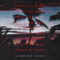 Peace of Mind Feat Avelino