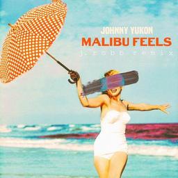 malibu feels (j robb remix)