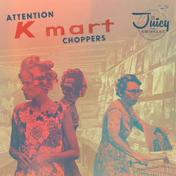 Attention Kmart Choppers (Side A)