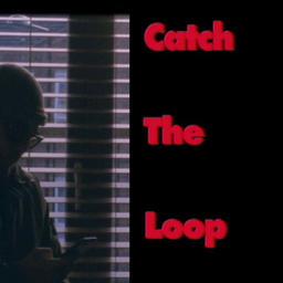 Catch The Loop