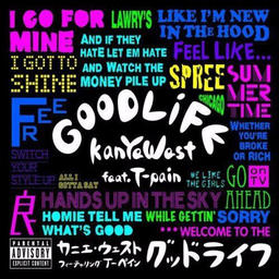 Good Life (feat. T