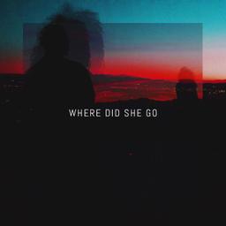 Where Did She Go