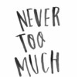 Never Too Much (feat. Nyce)