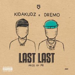 Last Last (feat. Dremo)