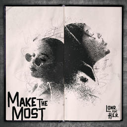 Make the Most (feat. H.E.R.)