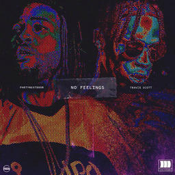 No Feelings Ft Travis Scott
