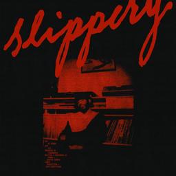 Slippery (feat. DESTIN CONRAD)