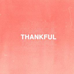 Thankful (ft. JR Jarris)