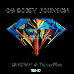 OG Bobby Johnson (Jeftuz remix)