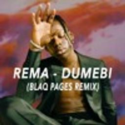 Dumebi (Blaq Pages Amapiano edit)