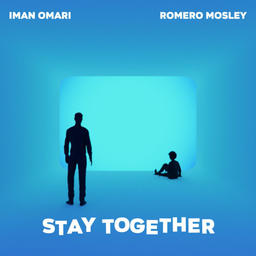 Stay Together (feat. Iman Omari)