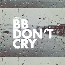 bb dont cry (its gon be ok)