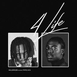 4Life (feat. Twitch 4EVA)
