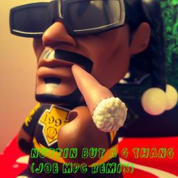 Nuttin' But A G Thang (AbJo Flip)