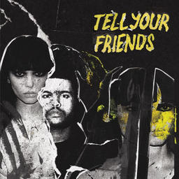 Tell Your Friends (Instrumental)