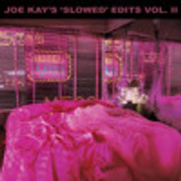 You Kind of Night (CARE4U) (Joe Kay's Slowed Edit)