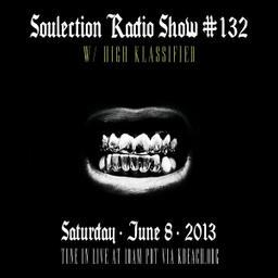 Show #132 w/ High Klassified