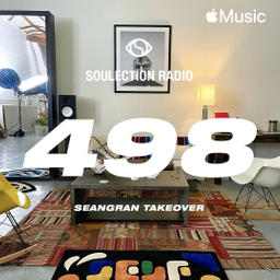 Soulection Radio Show #498 (Seangran Takeover)