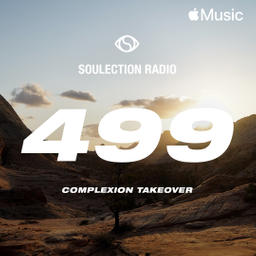 Soulection Radio Show #499 (Complexion Takeover)