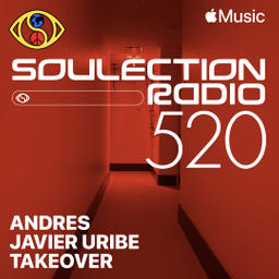 Soulection Radio Show #520 (Andres Javier Uribe Takeover)