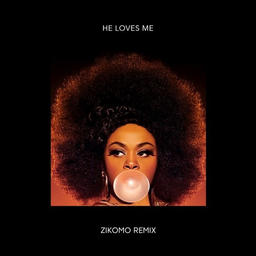 He Loves Me  (Zikomo Remix)