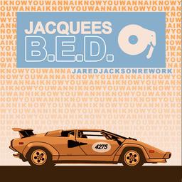 B.E.D. (J. Jackson Edit)