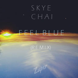Feel Blue (Zuper Remix)