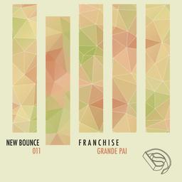 Grande Pai [New Bounce #011]