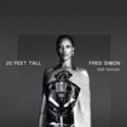 20 Feet Tall (Fred Simon EDIT)
