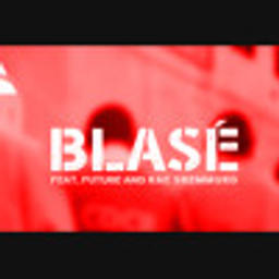 Blasé (Instrumental Version)