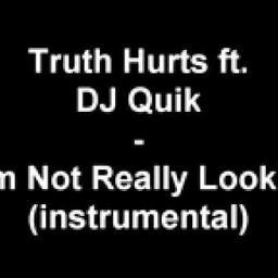 I'm Not Really Lookin (feat. DJ Quik) [Instrumental]