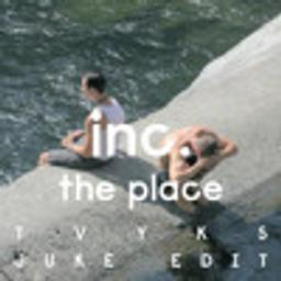 The Place (Tvyks Juke edit)