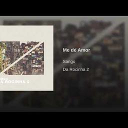 Me dê Amor (Feat. Gaiola das Popozudas)