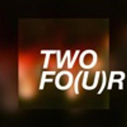 Two Fo(u)r