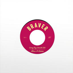 Braver (Swing Ting Smooth Edit)