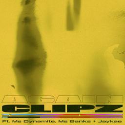 Again (feat. Ms Banks, Ms. Dynamite & JayKae) [Juls Remix] [Juls Remix]